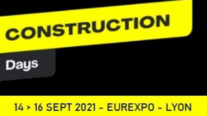 CONSTRUCTION DAYS 2021, le salon des équipements et solutions pour la construction